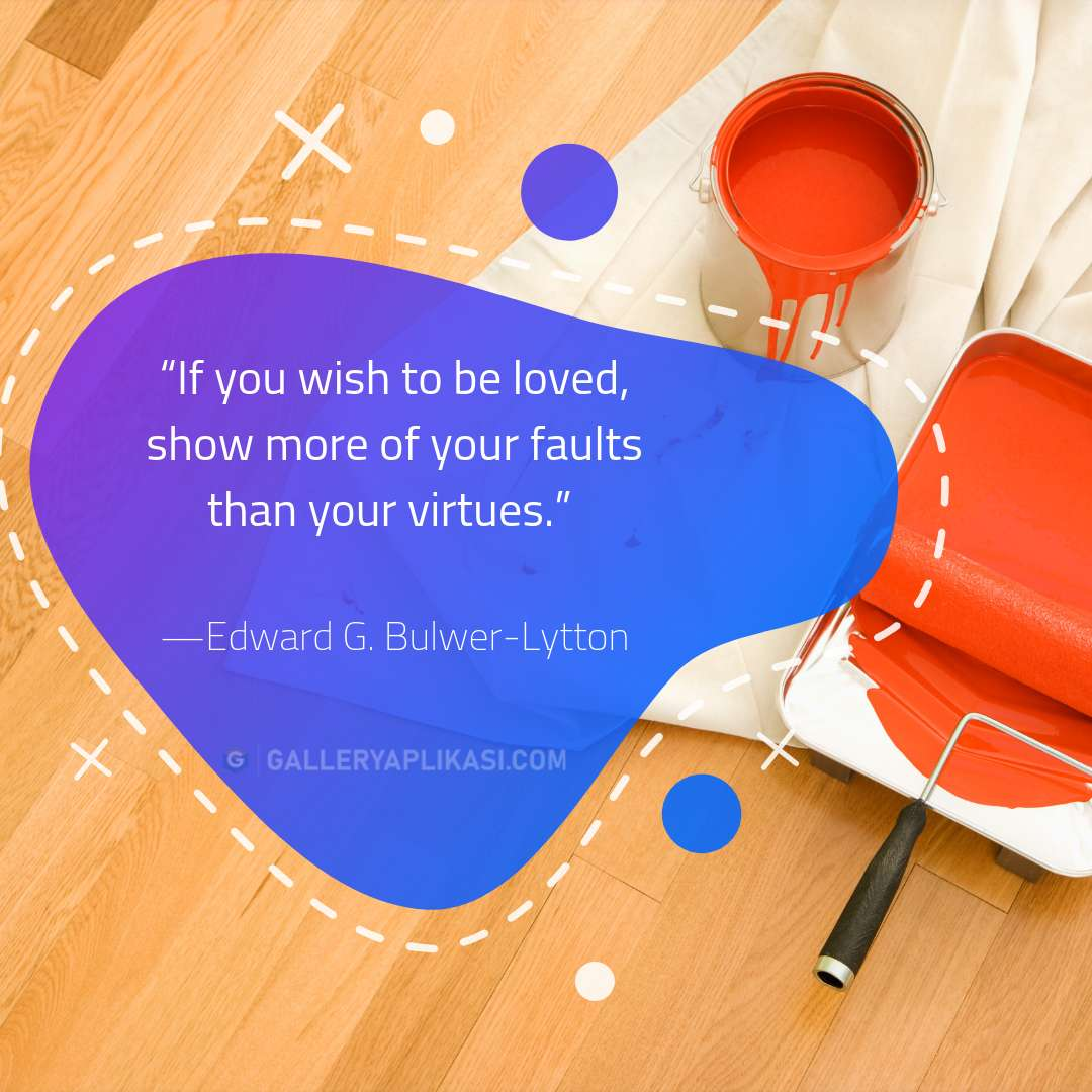 If you wish to be loved