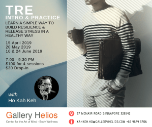 TRE Intro & Practice with Ho Kah Keh 15 April 2019 start
