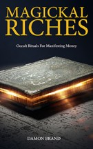 Magickal Riches by Damon Brand