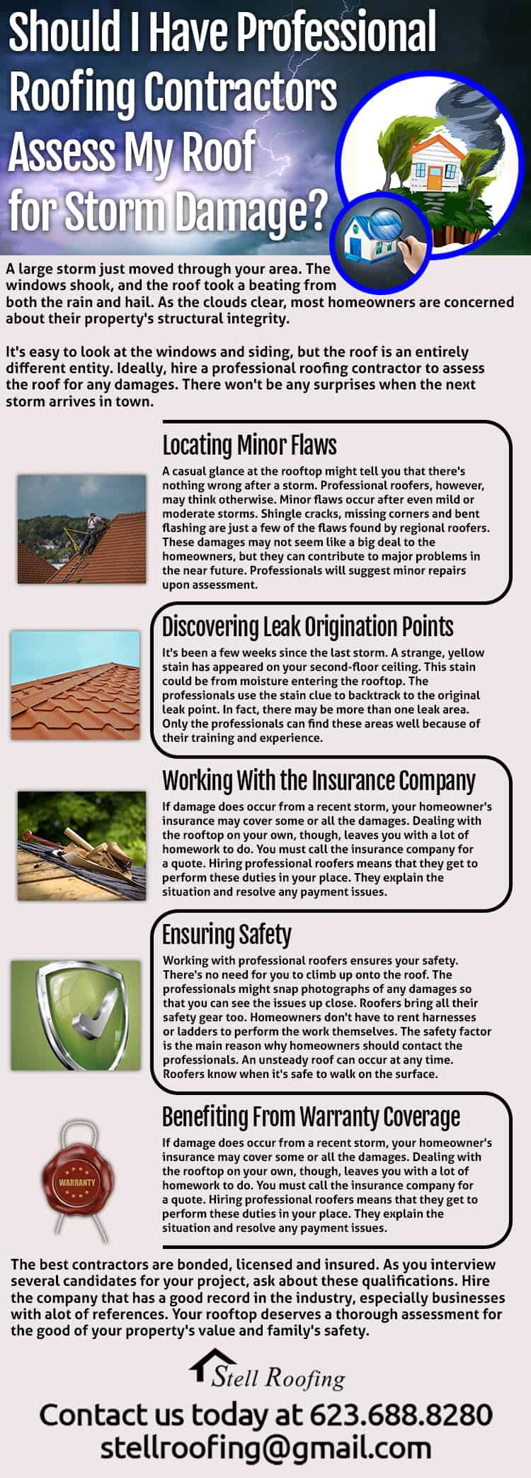 Should I Have Professional Roofing Contractors Assess My Roof for Storm Damage?