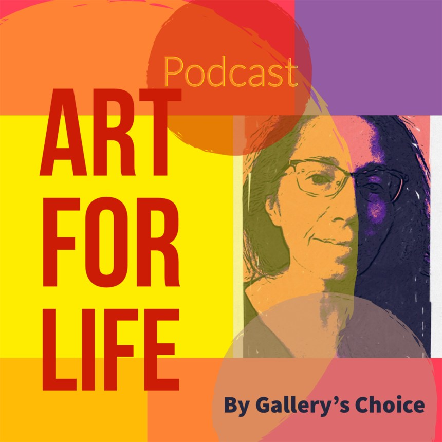 Art for Life Podcast by Galley's Choice