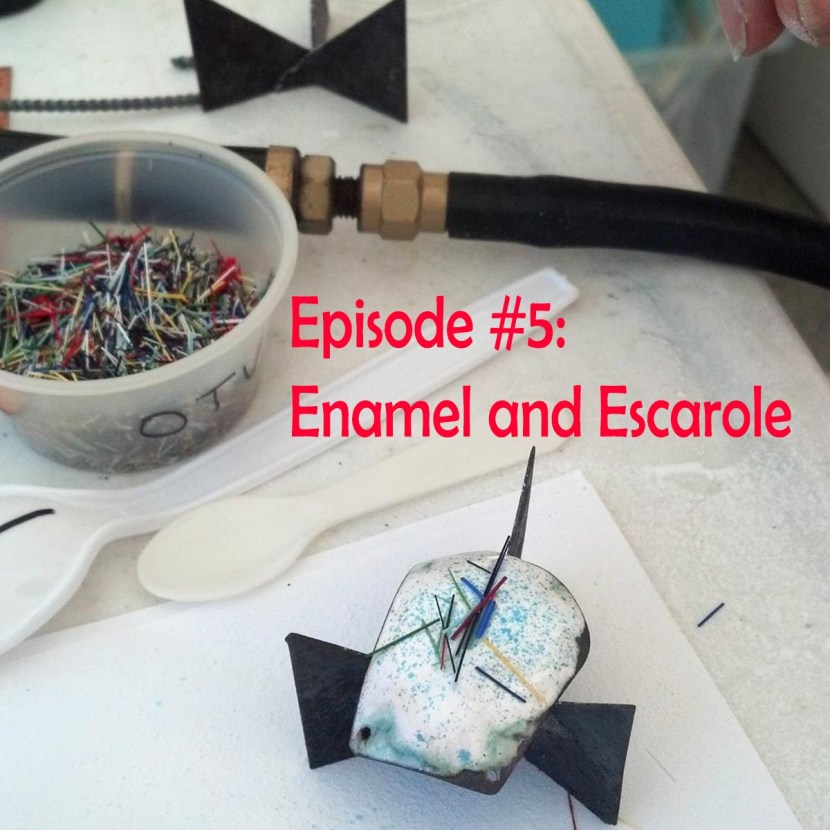 Episode #5: Enamel and Escarole