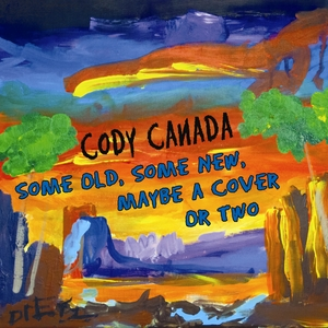 Cody-Canada-Some-Old-Some-New