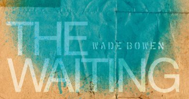 Wade Bowen – The Waiting