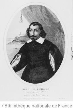 Samuel de Champlain // Gouverneur Général du Canada (N.elle France) : Né à Brouage en 1567 // Fonde Québec en 1608 et meurt dans cette ville en 1635 : [estampe] / Ducornet Ec. c. f.