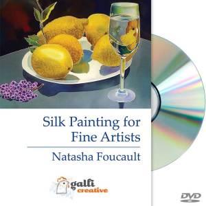 Silk Painting for Fine Artists •Natasha Foucault