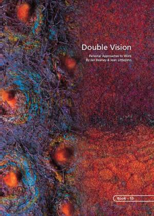 Double Vision: Personal Approaches • Jan Beaney & Jean Littlejohn