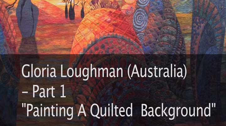 Gloria Loughman – Painting a Quilted Background – Part 1 of 3