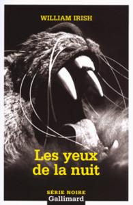 Des Yeux Dans La Nuit : Série, Noire, GALLIMARD, Gallimard