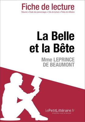 La Belle Et La Bête Fiche De Lecture : belle, bête, fiche, lecture, Belle, Bête, Leprince, Beaumont, (Fiche, Lecture), Choffray, Eliane, 9782806225795, Catalogue, Librairie, Gallimard, Montréal
