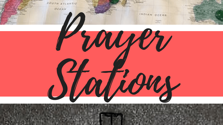 Resource: Prayer Stations!