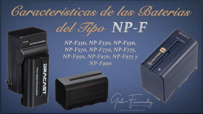 Características de las Baterías del Tipo NP-F