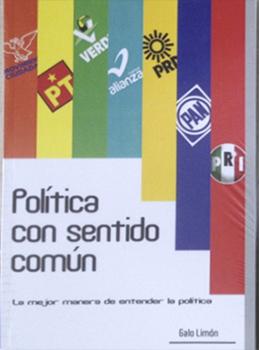 Política Con sentido Común, libro de Galo Limón