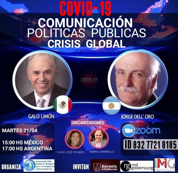 Galo Limón Jorge Dell'Oro COVID19 Comunicación, Políticas públicas antes la Crisis Global. Organiza ACEPIIL. Colaboradores: Instituto Mejores Gobernantes y Red Gobierno