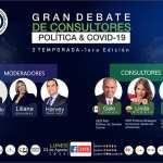 Gran Debate de Consultores Políticos - Política & COVID - Galo Limón Consultor Político Internacional