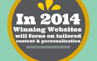 Winning Websites will focus on tailored content and personalization