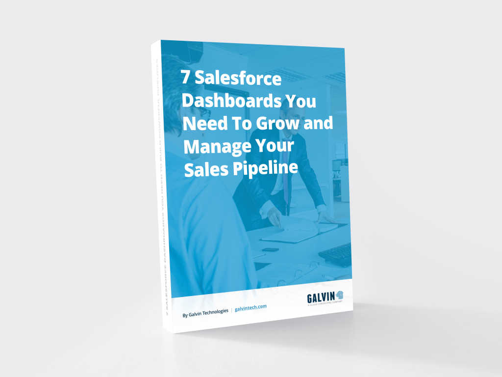 7 Salesforce Dashboards You Need To Manage and Grow Your Sales Pipeline