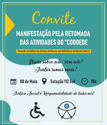 Manifestação pela retomada das atividades do Conselho de Defesa dos Direitos da Pessoa com Deficiência do DF será na quarta (8/5)