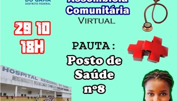 Fórum Comunitário do Gama (FComGama) realiza Assembleia Comunitária Virtual nesta quinta (29/10) às 18h. Na pauta, o absurdo que querem fazer com o terreno do Centro de Saúde 8