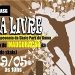 """1º Campeonato do Skate Park do Gama """"Dia Livre"""""""