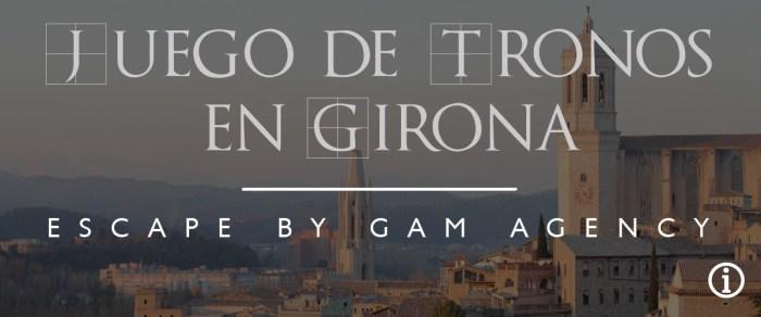 """Escape Room en Girona: """"Juego de Tronos en Girona"""""""