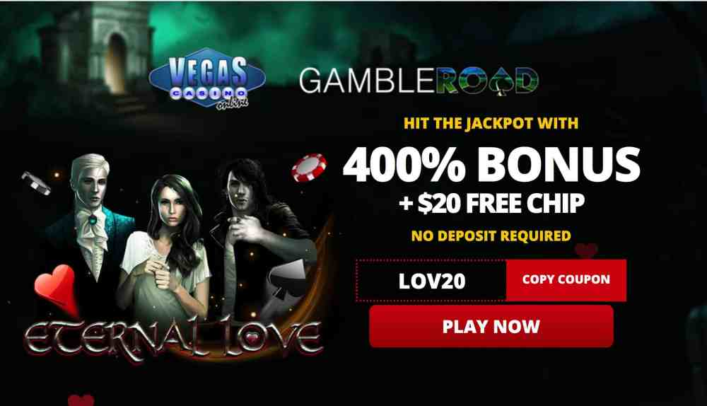 Vegas Casino Online : 400% deposit bonus + $20 free chips