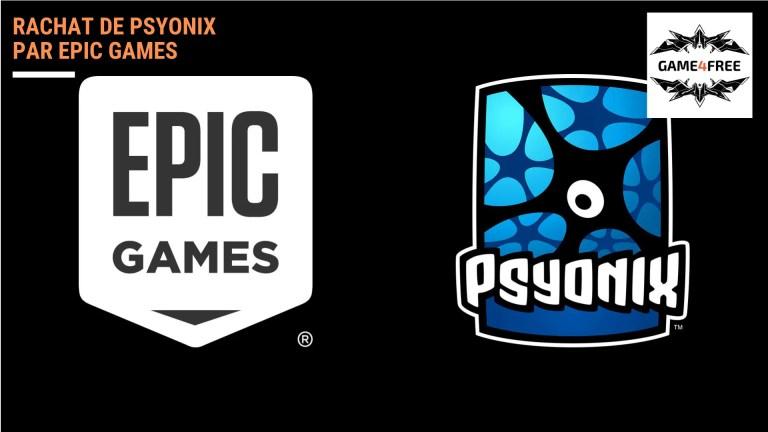 Le rachat de Psyonix par Epic Games