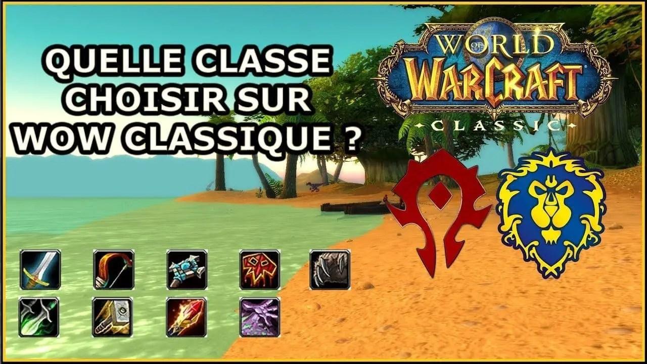 Comment bien choisir sa classe dans World of Warcraft Classic ?