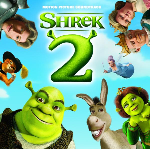 Shrek 2 Soundtrack From The Motion Picture