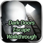 Dark Doors Escape Walkthrough