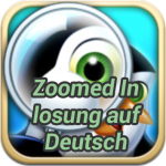 Zoomed In lösung auf Deutsch