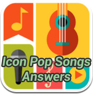 Icon Pop Songs Answers