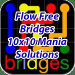 Flow Bridges 10×10 Mania Solutions