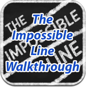 The Impossible Line Walkthrough
