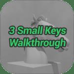 3 Small Keys Escape Walkthrough