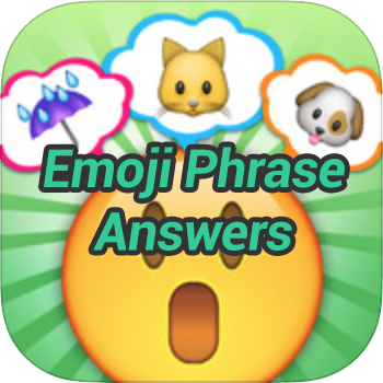 Emoji Phrase Answers