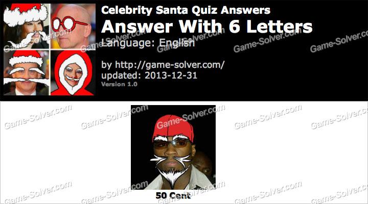 Celebrity Santa Quiz 6 Letters