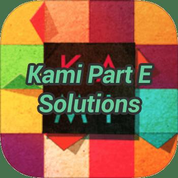Kami Part E Solutions