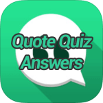 Quote Quiz Answers