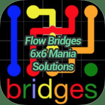 Flow Bridges 6x6 Mania Solutions