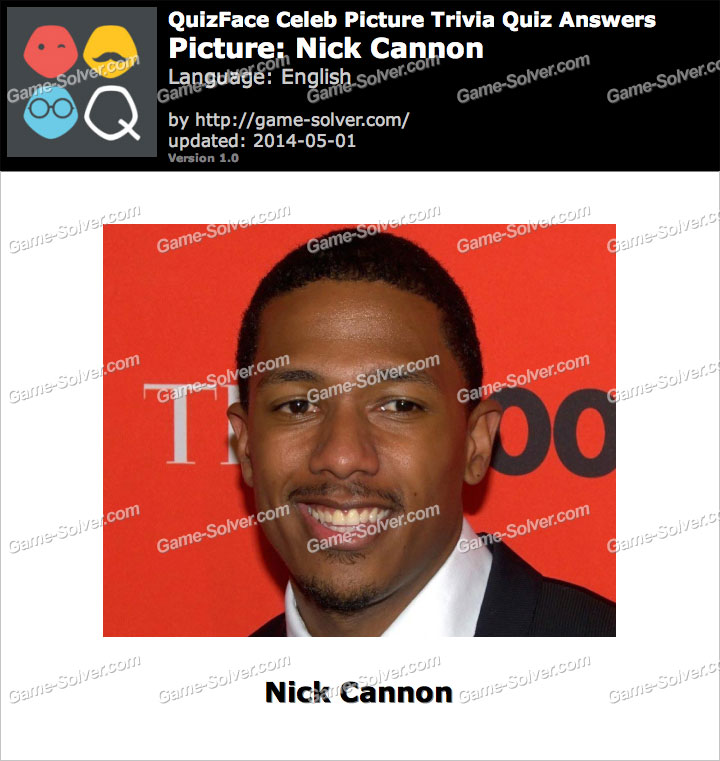 QuizFace Level Nick Cannon