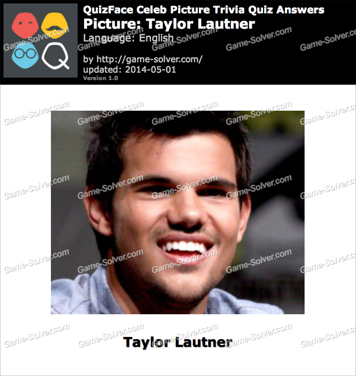 QuizFace Level Taylor Lautner