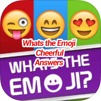Whats The Emoji Cheerful Answers October 2020 Game Solver