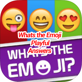 Whats The Emoji Playful Answers