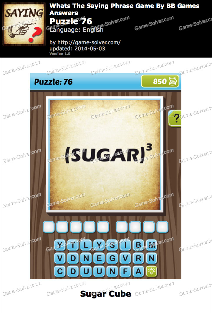 What's The Saying Phrase Game Puzzle 76