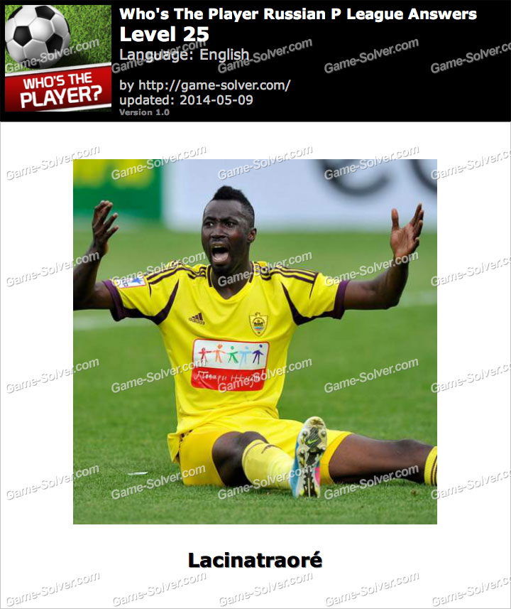 Who's The Player Russian P League Level 25