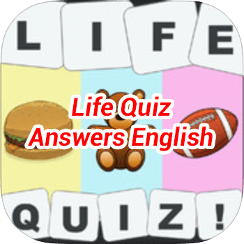 Life Quiz Answers English