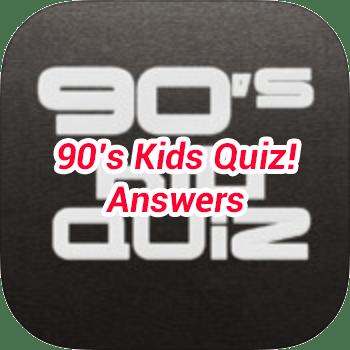 90s Kids Quiz Answers