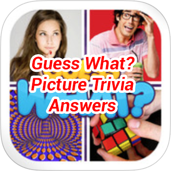 Guess What Picture Trivia Answers