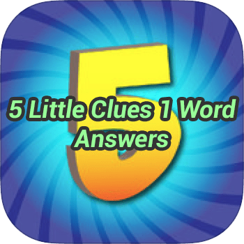5 Little Clues 1 Word Answers